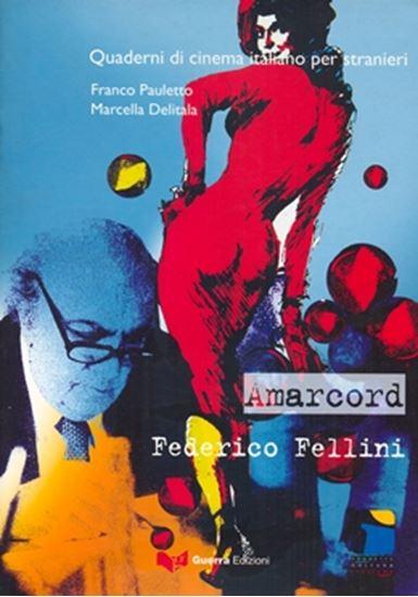 Picture of AMARCORD - QUADERNI DI CINEMA ITALIANO PER STRANIERI