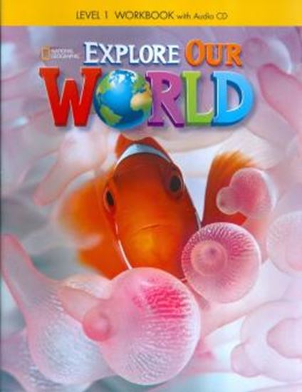 Picture of EXPLORE OUR WORLD 1 WORKBOOK WITH AUDIO CD