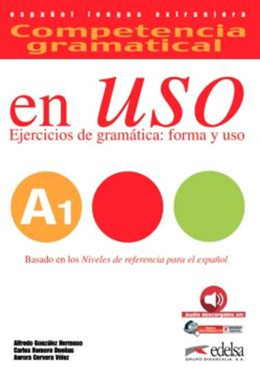 Picture of COMPETENCIA GRAMATICAL EN USO - LIBRO DEL ALUMNO A1 - AUDIO DESCARGABLE