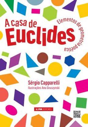 Imagem de  CASA DE EUCLIDES, A - ELEMENTOS DE GEOMETRIA POETICA