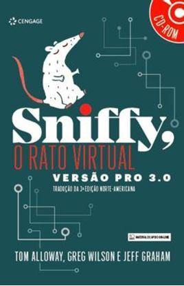 Imagem de SNIFFY, O RATO VIRTUAL - VERSAO PRO 3.0 - TRADUCAO DA 3ª ED NORTE-AMERICANA