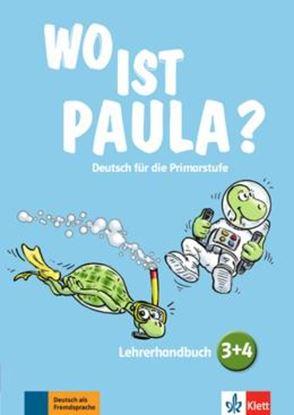 Imagem de WO IST PAULA? LEHRERHANDBUCH ZU DEN BANDEN 3 UND 4 MIT AUDIO-CDS UND VIDEO-DVD