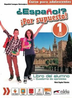 Imagem de ESPANOL? POR SUPUESTO! 1 - LIBRO DEL ALUMNO + CUADERNO DE EJERCICIOS + LIBRO DIGITAL