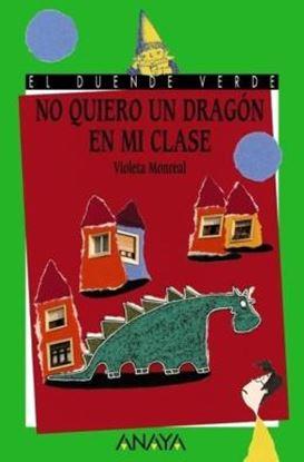 Imagem de NO QUIERO UN DRAGON EN MI CLASE - 2ª ED