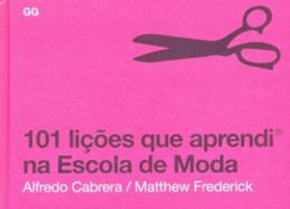 Imagem de 101 LICOES QUE APRENDI NA ESCOLA DE MODA