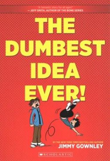 Picture of  DUMBEST IDEA EVER!, THE