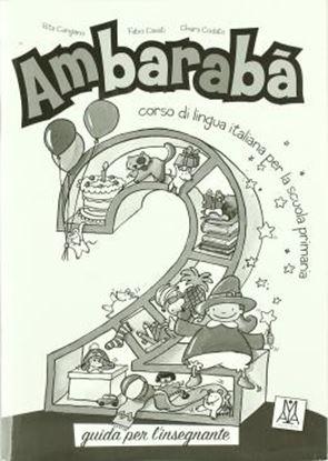 Imagem de AMBARABA 2 - GUIDA PER L´INSEGNANTE