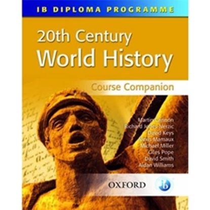 Imagem de 20TH CENTURY WORLD HISTORY COURSE COMPANION: INTERNATIONAL BACCALAUREATE DIPLOMA PROGRAMME
